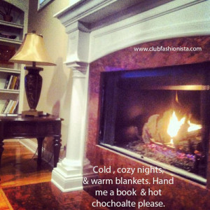 qotd #fashion #fashionista #quotes #quote #cozy #winter #fireplace