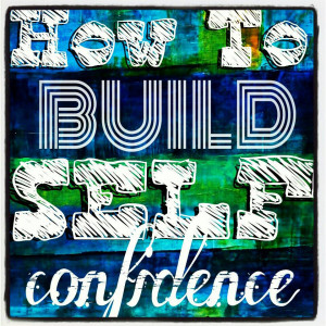 related pictures to build self confidence quotes building self