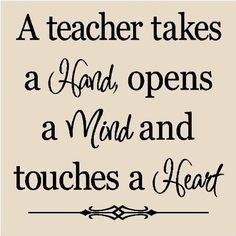 heart i just love this teacher s quote this would be a great quote to ...
