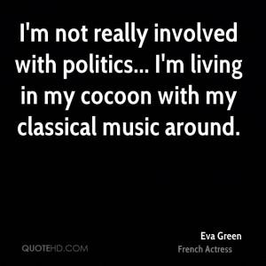 eva-green-eva-green-im-not-really-involved-with-politics-im-living-in ...