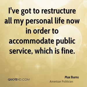 Max Burns Quotes