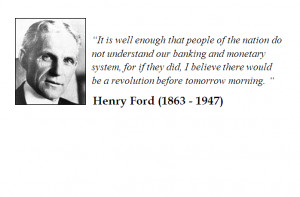 Henry Ford quote on Financial institutions