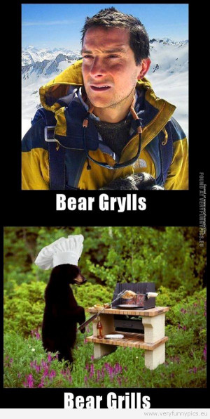 Bear Grylls Funny Quotes