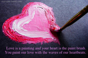 ... sayings text photography painting paint heart love love quotes heart