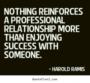 ... harold ramis more success quotes life quotes love quotes inspirational