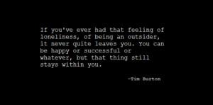 ialwayslikedstrangecharacters:Tim Burton Quotes