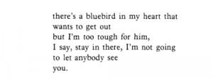 hearts Charles Bukowski the bluebird blue bird
