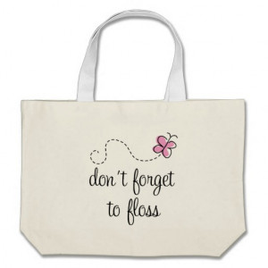 Dental Hygienist Funny Quotes Funny floss dental hygienist