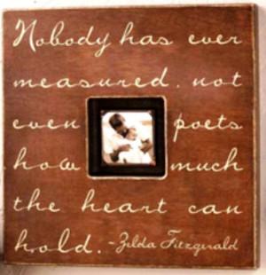 """Zelda Fitzgerald quote: """"Nobody has ever measured, not even poets ..."""