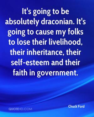 ... , their inheritance, their self-esteem and their faith in government