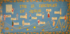 This bulletin board is from a request for The 12 Apostles of Jesus ...