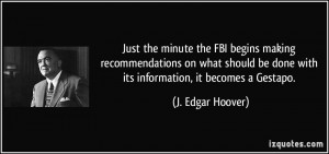 Just the minute the FBI begins making recommendations on what should ...