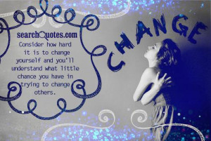 Time For Change Quotes And Sayings