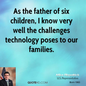 Mike Fitzpatrick Technology Quotes