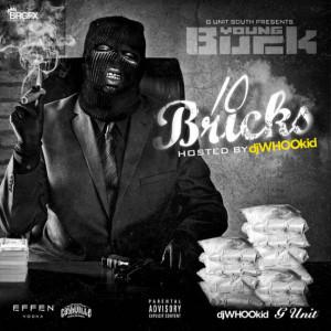 Young Buck – 10 Bricks [Mixtape]