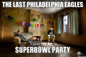 The last Philadelphia EaglesSuperbowl party