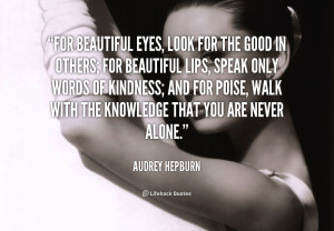 For Beautiful Lips Speak On Audrey Hepburn At Lifehack Quotes