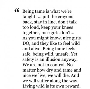 ... this quote about being WILD from SARK 's book SUCCULENT WILD WOMAN