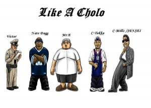 Cholo Sayings Cholo 2 3 4 5