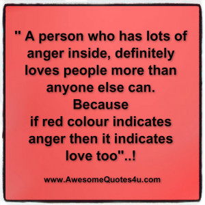 Anger And Love Quotes Anger then it indicates love