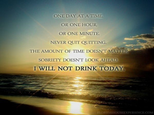 Sobriety, one day at a time.