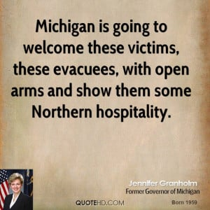 ... evacuees, with open arms and show them some Northern hospitality
