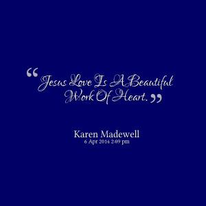 Beautiful Jesus Quotes Quotes picture: jesus love is