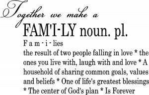 Family First Quotes Family definition...vinyl