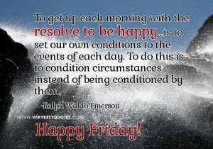 Friday good morning quotes resolve to be happy