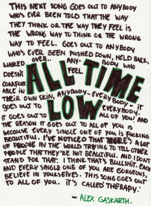 quote all time low Alex Gaskarth Therapy