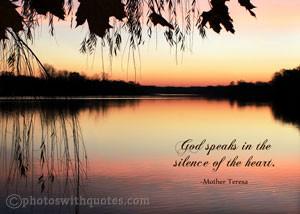 god speaks in the silence of the heart mother teresa