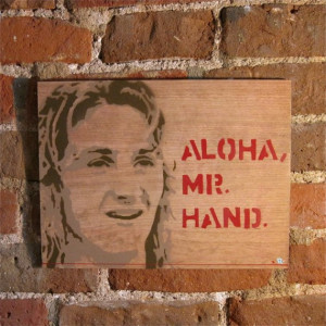 Spicoli Quote, stencil on wood