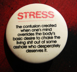 stress quote, quotes about stress