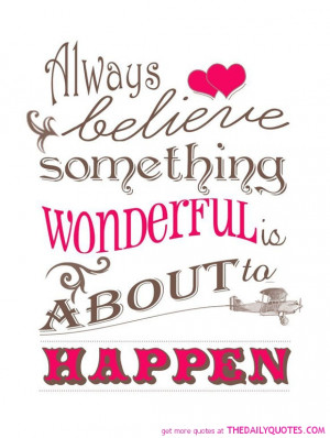 ... -wonderful-is-about-to-happen-life-quotes-sayings-pictures.jpg