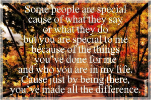 ... . Birthday Quotes for Special People . You are a Special Person