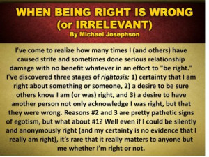 Post image for QUOTE & POSTER: When being right is wrong (or ...