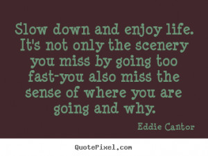 ... eddie cantor more life quotes inspirational quotes success quotes love