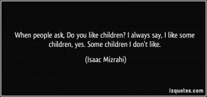 More Isaac Mizrahi Quotes