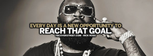 Life Goes On Rick Ross Quote Reach That Goal Rick Ross Quote