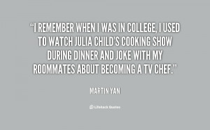 quote-Martin-Yan-i-remember-when-i-was-in-college-36553.png