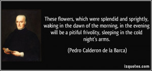 which were splendid and sprightly, waking in the dawn of the morning ...