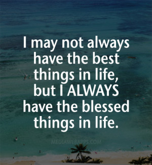 Being Blessed Quotes. QuotesGram