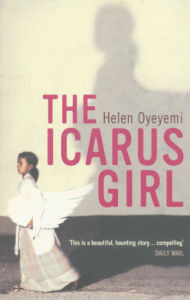 Quotes from The Icarus Girl by Helen Oyeyemi