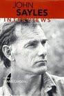 John Sayles Interviews