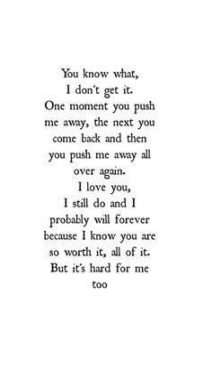 Pushed me away
