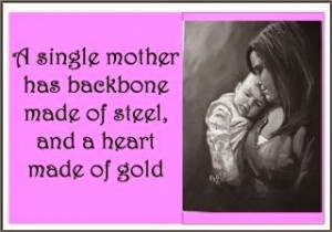 ... For Single Mothers On Fathers Day ~ Fathers Day Quotes for Single Moms