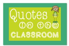 Discover how using Quotes in the classroom can enhance your students ...