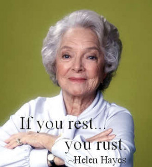 Helen Hayes Quote
