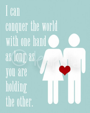 ... conquer the world with one hand as long as you are holding the other