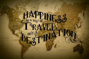... is a way of travel, not a destination #travel #quotes #wanderlust